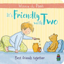 Winnie-the-Pooh: It's Friendly with Two: First Board Book by Egmont Publishing UK, 9781405293341
