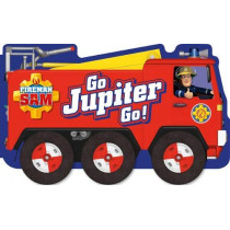 Fireman Sam: Go, Jupiter, Go! (a shaped board book with wheels) by Egmont Publishing UK, 9781405296182