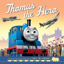 Thomas & Friends: Thomas the Hero: VE Day by Egmont Publishing UK, 9781405296755