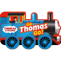 Thomas & Friends: Go Thomas, Go! (a shaped board book with wheels) by Thomas & Friends, 9781405296809