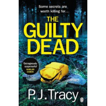 The Guilty Dead by P. J. Tracy, 9781405936026