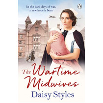 The Wartime Midwives by Daisy Styles, 9781405936194