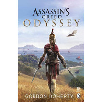 Assassin's Creed Odyssey: The official novel of the highly anticipated new game by Gordon Doherty, 9781405939737