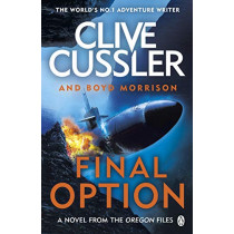 Final Option: 'The best one yet' by Clive Cussler, 9781405941006