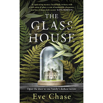 The Glass House by Eve Chase, 9781405946179