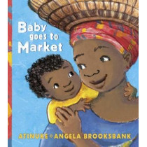 Baby Goes to Market by Atinuke, 9781406365160