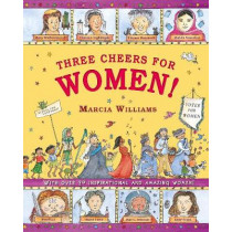 Three Cheers for Women! by Marcia Williams, 9781406374865