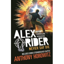 Never Say Die by Anthony Horowitz, 9781406378672