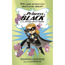 The Princess in Black and the Hungry Bunny Horde by Shannon Hale, 9781406379723