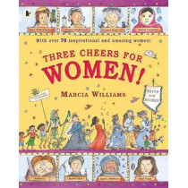 Three Cheers for Women! by Marcia Williams, 9781406379976