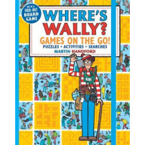 Where's Wally? Games on the Go! Puzzles, Activities & Searches by Martin Handford, 9781406381184