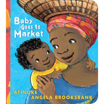 Baby Goes to Market by Atinuke, 9781406385281