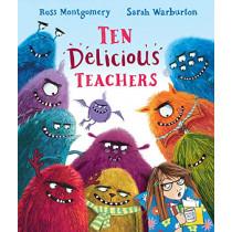 Ten Delicious Teachers by Ross Montgomery, 9781406389821