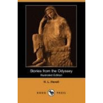 Stories from the Odyssey (Illustrated Edition) (Dodo Press) by H L Havell, 9781406543599