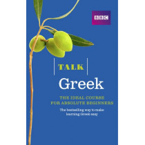 Talk Greek (Book/CD Pack): The ideal Greek course for absolute beginners by Karen Rich, 9781406680188