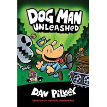 The Adventures of Dog Man 2: Unleashed by Dav Pilkey, 9781407186603