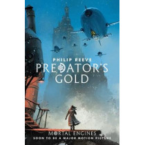 Predator's Gold by Philip Reeve, 9781407189154