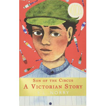 Son of the Circus - A Victorian Story by E. L. Norry, 9781407191416