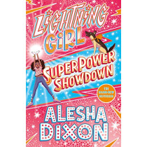 Lightning Girl 4: Superpower Showdown by Alesha Dixon, 9781407193335