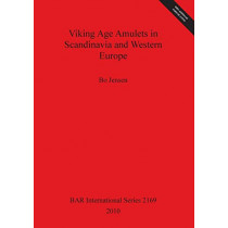 Viking Age Amulets in Scandinavia and Western Europe by Bo Jensen, 9781407307138
