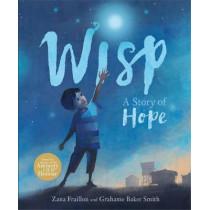 Wisp: A Story of Hope by Zana Fraillon, 9781408350102