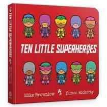 Ten Little Superheroes Board Book by Mike Brownlow, 9781408354384