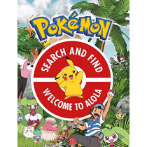 The Official Pokemon Search and Find: Welcome to Alola by Pokemon, 9781408354728