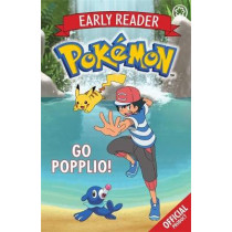The Official Pokemon Early Reader: Go Popplio!: Book 5 by Pokemon, 9781408354780