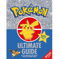 The Official Pokemon Ultimate Guide by Pokemon, 9781408354858
