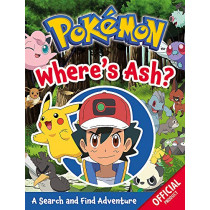 Pokemon: Where's Ash?: A Search and Find Adventure by Pokemon, 9781408363898