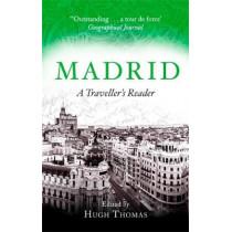 Madrid: A Traveller's Reader by Hugh Thomas, 9781408710326