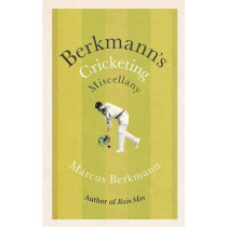 Berkmann's Cricketing Miscellany by Marcus Berkmann, 9781408711767