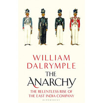 The Anarchy by William Dalrymple, 9781408864371