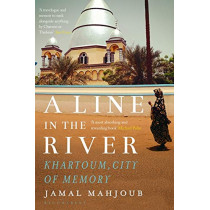 A Line in the River by Jamal Mahjoub, 9781408885451