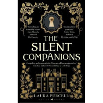 The Silent Companions: The prize-winning ghost story by Laura Purcell, 9781408888032