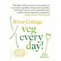 River Cottage Veg Every Day! by Hugh Fearnley-Whittingstall, 9781408888520