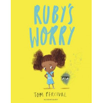 Ruby's Worry: A Big Bright Feelings Book by Tom Percival, 9781408892152