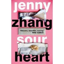 Sour Heart by Jenny Zhang, 9781408892374