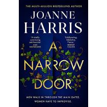 A Narrow Door by Joanne Harris, 9781409170815