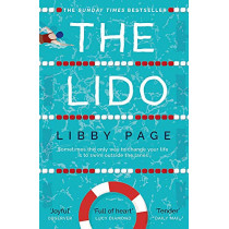 The Lido: The most uplifting, feel-good summer read of the year by Libby Page, 9781409175223
