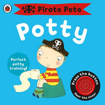 Pirate Pete's Potty by Andrea Pinnington, 9781409302209
