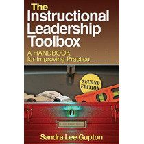 The Instructional Leadership Toolbox: A Handbook for Improving Practice by Sandra Lee Gupton, 9781412975391