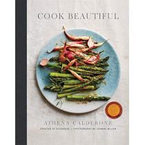 Cook Beautiful by Athena Calderone, 9781419726521