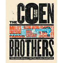 The Coen Brothers: This Book Really Ties the Films Together by Adam Nayman, 9781419727405