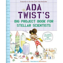 Ada Twist's Big Project Book for Stellar Scientists by Andrea Beaty, 9781419730245