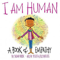I Am Human: A Book of Empathy by Susan Verde, 9781419731655