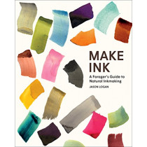 Make Ink: A Forager's Guide to Natural Inkmaking by Jason Logan, 9781419732430