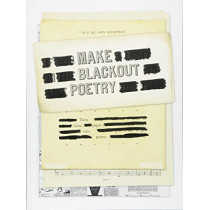 Make Blackout Poetry: Turn These Pages into Poems by John Carroll, 9781419732492
