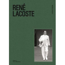 Rene Lacoste by Laurence Benaim, 9781419733284