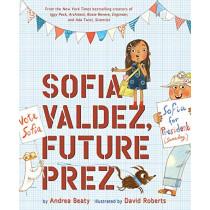 Sofia Valdez, Future Prez by Andrea Beaty, 9781419737046